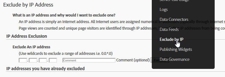 "Access the ""Exclude by IP"" feature from the 'Admin' menu in the Adobe Analytics Admin Console"
